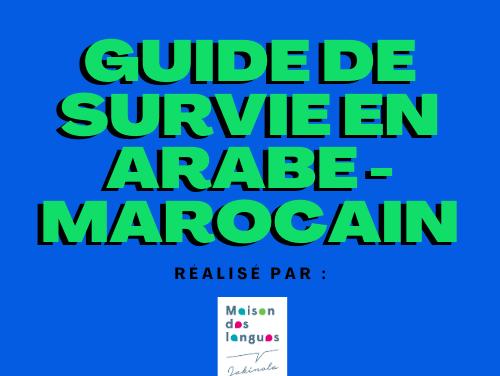 Guide de survie en arabe – marocain
